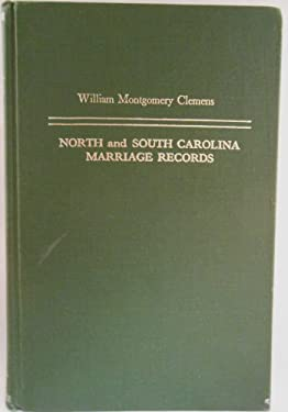 North and South Carolina Marriage Records 9780806305554