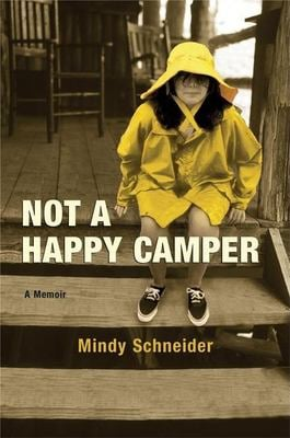 Not a Happy Camper: A Memoir 9780802118486