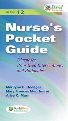 Nurse's Pocket Guide: Diagnoses, Prioritized Interventions, and Rationales 9780803622340