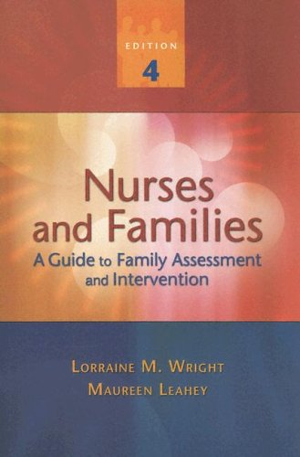 Nurses and Families: A Guide to Family Assessment and Intervention 9780803612112