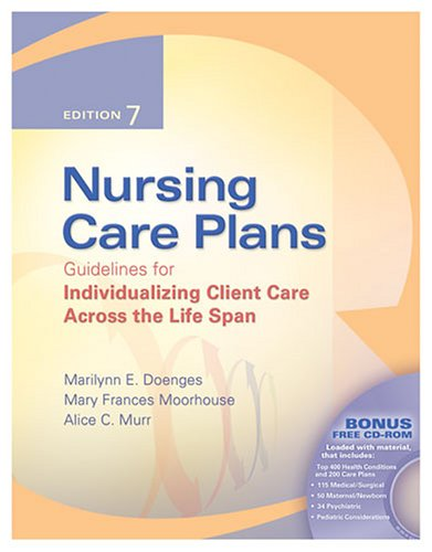 Nursing Care Plans: Guidelines for Individualizing Client Care Across the Life Span [With CDROM] 9780803612945