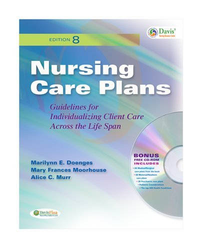 Nursing Care Plans: Guidelines for Individualizing Client Care Accross the Life Span [With CDROM] 9780803622104