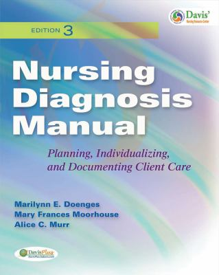 Nursing Diagnosis Manual: Planning, Individualizing, and Documenting Client Care 9780803622210