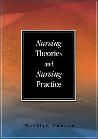 Nursing Theories and Nursing Practice 9780803606043