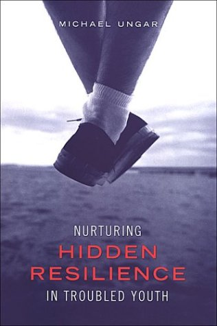 Nurturing Hidden Resilience in Troubled Youth 9780802085658