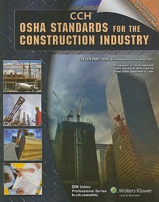 OSHA Standards for the Construction Industry: 29 CFR Part 1926, with Amendments as of January 2011 9780808025016