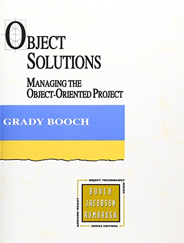 Object Solutions: Managing the Object-Oriented Project 9780805305944