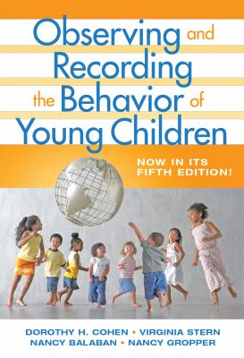 Observing and Recording the Behavior of Young Children 9780807748824