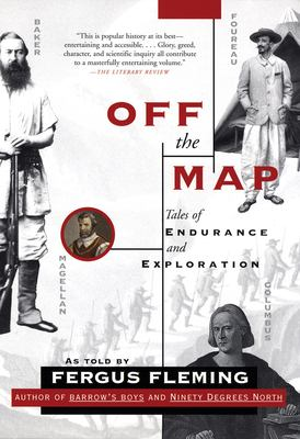 Off the Map: Tales of Endurance and Exploration 9780802142726