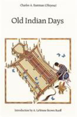 Old Indian Days 9780803267183