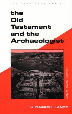Old Testament Archaeologist 9780800604677