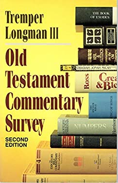 Old Testament Commentary Survey 9780801020247