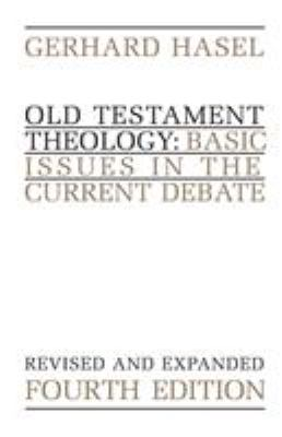 Old Testament Theology: Basic Issues in the Current Debate 9780802805379