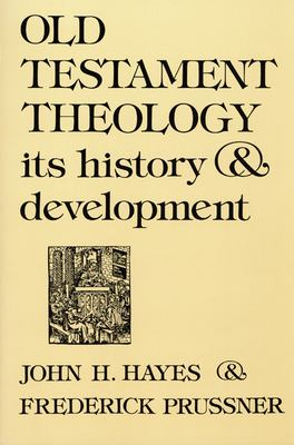 Old Testament Theology: Its History & Development 9780804201469