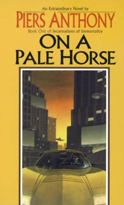 On a Pale Horse: Incarnations of Immortality 1 9780808522430