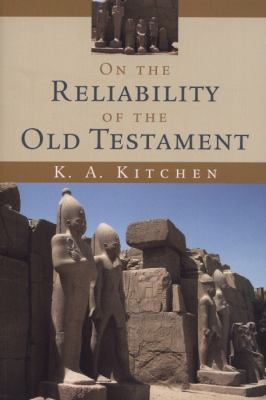 On the Reliability of the Old Testament 9780802803962