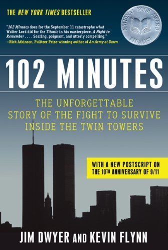 102 Minutes: The Unforgettable Story of the Fight to Survive Inside the Twin Towers 9780805094213
