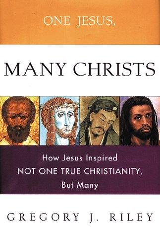 One Jesus Many Christs 9780800632427