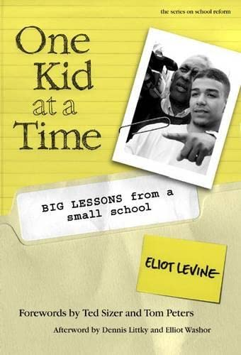 One Kid at a Time: Big Lessons from a Small School 9780807741535