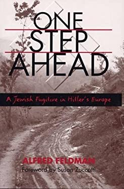One Step Ahead: A Jewish Fugitive in Hitler's Europe 9780809324118