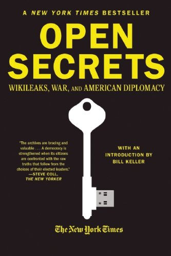 Open Secrets: Wikileaks, War, and American Diplomacy 9780802145765