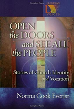 Open the Doors and See All the People: Stories of Congregational Identity and Vocation 9780806651613