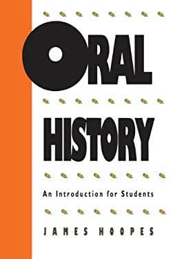 Oral History: An Introduction for Students 9780807813416