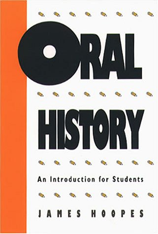 Oral History: An Introduction for Students 9780807813447