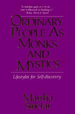 Ordinary People as Monks and Mystics: Lifestyles for Self-Discovery 9780809127733
