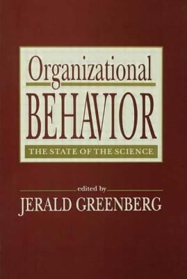 Organizational Behavior: The State of the Science 9780805812152