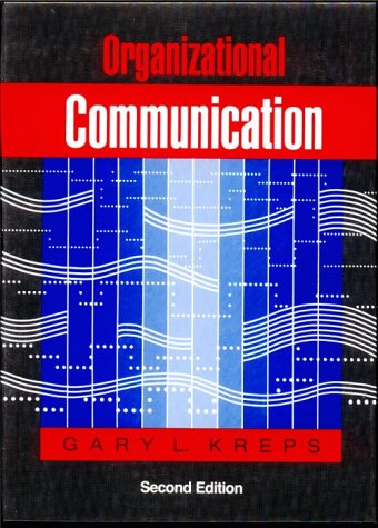 Organizational Communication: Theory and Practice 9780801301551