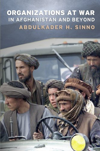 Organizations at War in Afghanistan and Beyond 9780801446184