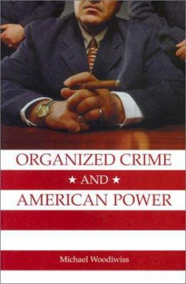 Organized Crime & Amer Power 9780802082787