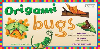 Origami Bugs Kit [With 96 Sheets of Origami Paper & Instructions] 9780804838061