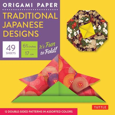Origami Paper Traditional Japanese Designs Small 6 3/4 9780804841894