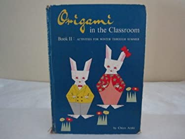 Origami in the Classroom, Book 2 9780804804530