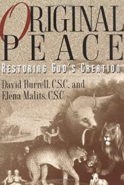 Original Peace: Restoring God's Creation 9780809137336
