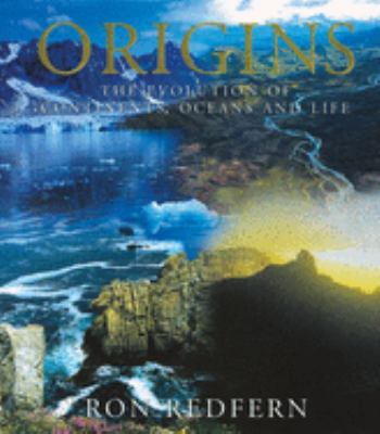 Origins: The Evolution of Continents, Oceans, and Life 9780806133591