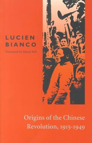 Origins of the Chinese Revolution, 1915-1949 9780804708272
