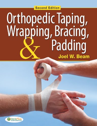 Orthopedic Taping, Wrapping, Bracing, & Padding 9780803625587