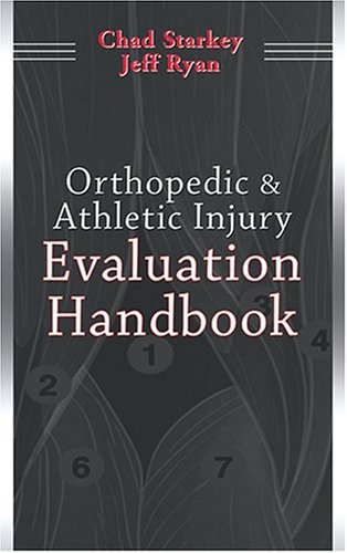 Orthopedic & Athletic Injury Evaluation Handbook 9780803611047