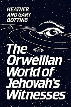 Orwellian World Jehovah Wi -OS 9780802065452