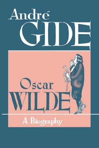 Oscar Wilde: A Biography 9780806529707