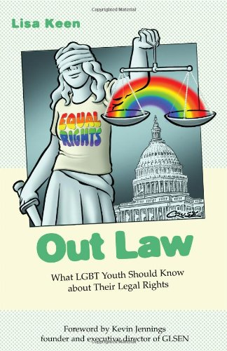 Out Law: What LGBT Youth Should Know about Their Legal Rights 9780807079669