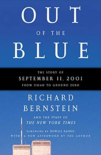 Out of the Blue: The Story of September 11, 2001, from Jihad to Ground Zero 9780805074109