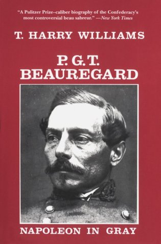 P.G.T. Beauregard: Napoleon in Gray
