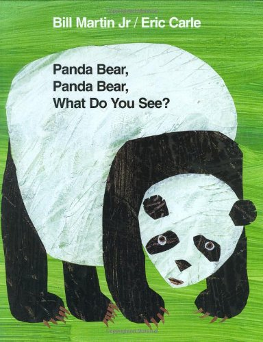 Panda Bear, Panda Bear, What Do You See? 9780805017588