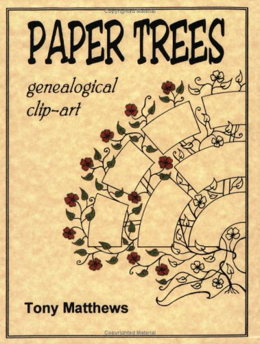 Paper Trees. Genealogical Clip-Art 9780806316079