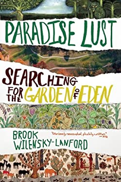 Paradise Lust: Searching for the Garden of Eden 9780802145840