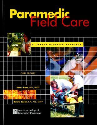 Paramedic Field Care: A Complaint Based Approach 9780801663611